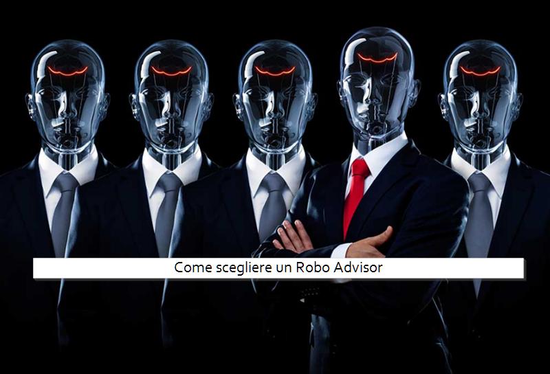 Come scegliere un Robo Advisor