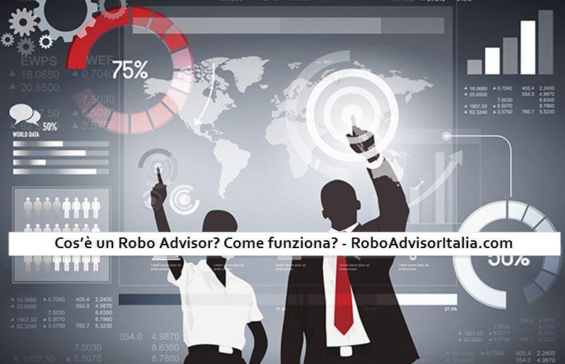 Cos'è un Robo Advisor Come funziona