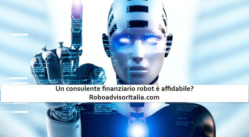 Un consulente finanziario robot è affidabile
