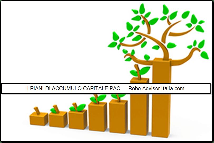 Piani di accumulo Capitale PAC cosa sono