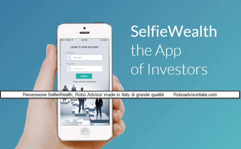 Recensione SelfieWealth, Robo Advisor made in Italy di grande qualità